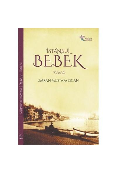 İstanbul Bebek-Umran Mustafa İşçan