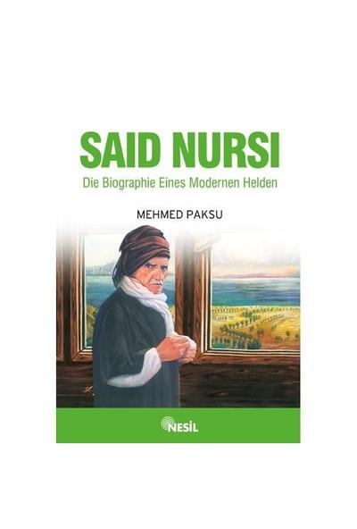 SAID NURSI (NUR DEDE ALMANCA) Die Biographie Eines Modernen Helden