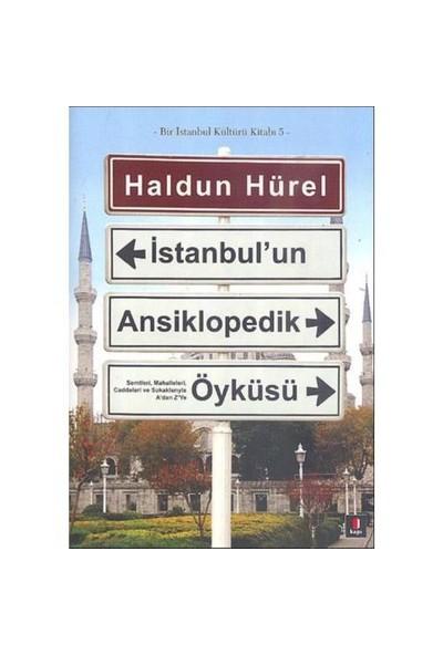 İstanbul'un Ansiklopedik Öyküsü (Ciltsiz) - Haldun Hürel