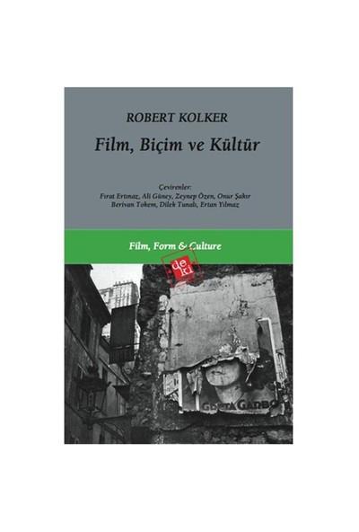 Film, Biçim ve Kültür - Robert Kolker