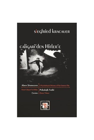 Caligari'Den Hitler'E - (Alman Sinemasının Psikolojik Tarihi)-Siegfried Kracauer