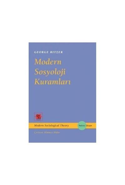 Modern Sosyoloji Kuramları - George Ritzer