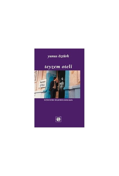 Teyzem Oteli-Yunus Öztürk