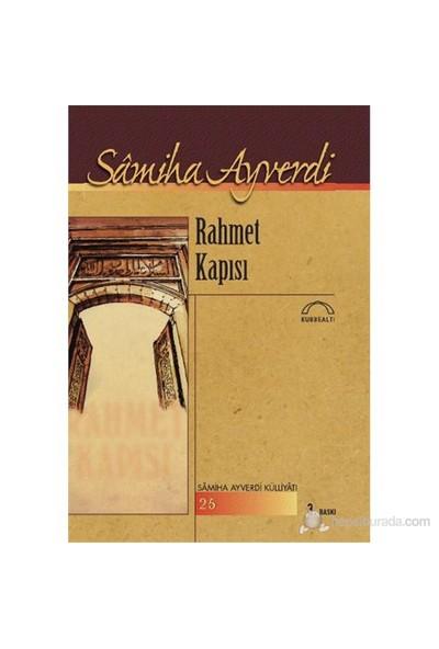 Rahmet Kapısı-Samiha Ayverdi