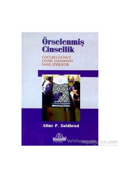 Örselenmiş Cinsellik-Aline P. Zoldbrod