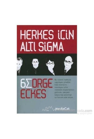 Herkes İçin Altı Sigma-George Eckes