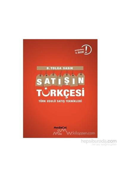 Satışın Türkçesi Türklere Satış Yapmanın İncelikleri-B. Tolga Sasık