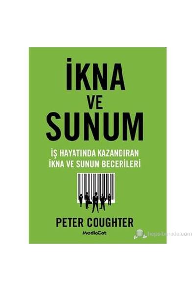 İkna Ve Sunum - Peter Coughter
