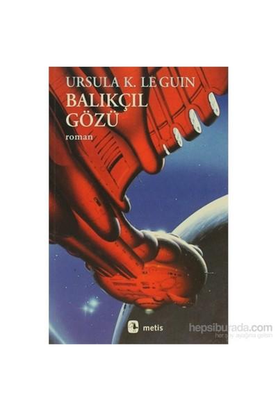 Balıkçıl Gözü-Ursula K. Le Guin