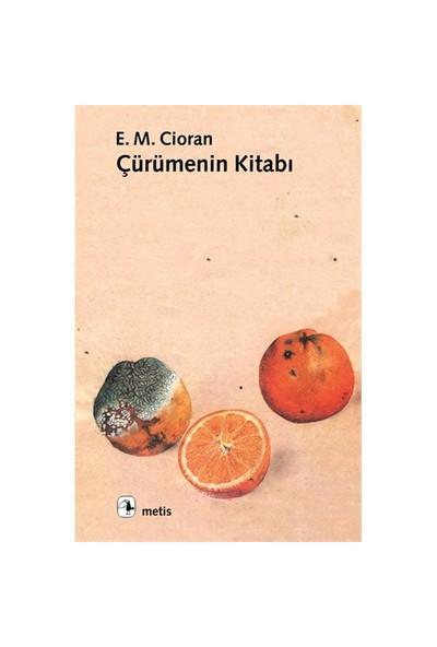 Çürümenin Kitabı - Emil Michel Cioran