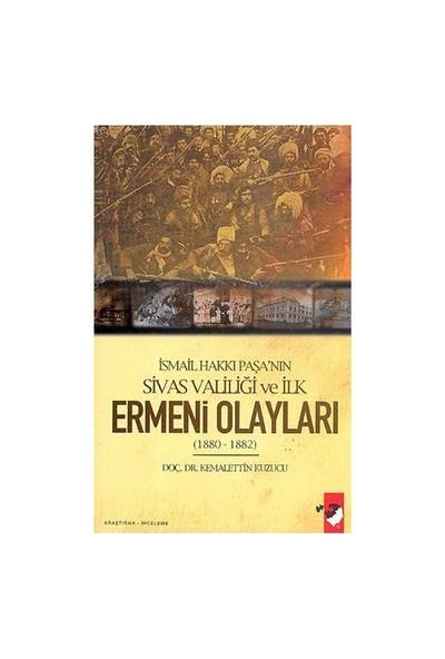 İsmail Hakkı Paşa'nın Sivas Valiliği Ve İlk Ermeni Olayları (1880-1882)