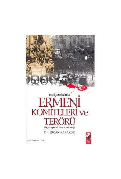 Ermeni Komiteleri Ve Terörü (hınçak-taşnak'tan Ve Jcag-ara'ya)