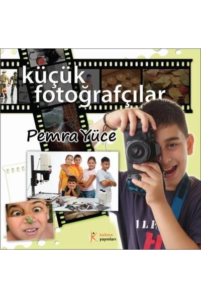 Küçük Fotoğrafçılar-Pemra Yüce