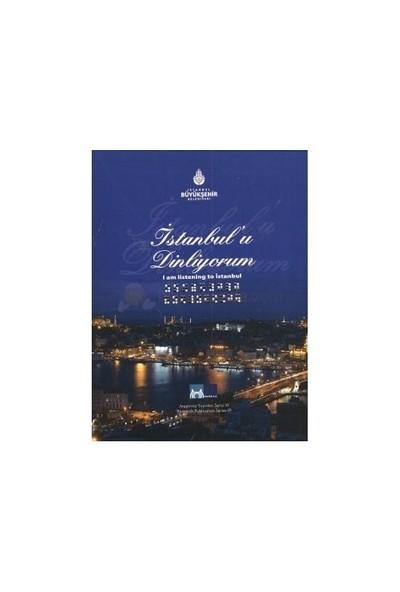 İstanbul'U Dinliyorum - I Am Listening To İstanbul-Kolektif