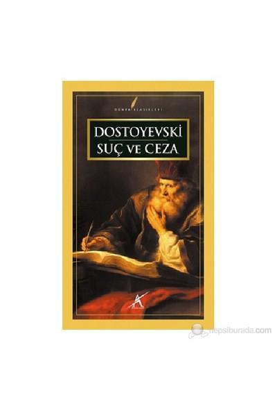 Suç Ve Ceza-Fyodor Mihayloviç Dostoyevski