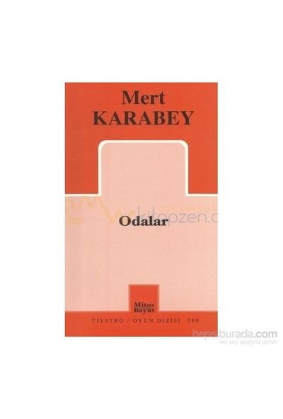Odalar-Mert Karabey