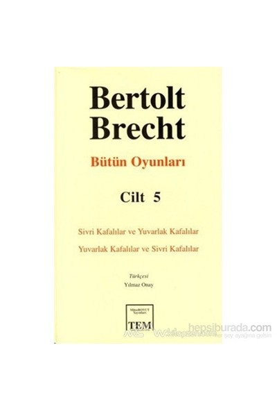 Bertolt Brecht - Bütün Oyunları Cilt: 5 (Ciltli)-Bertolt Brecht