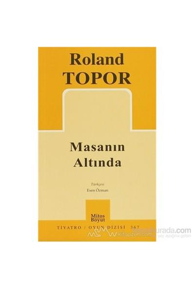 Masanın Altında - Roland Topor