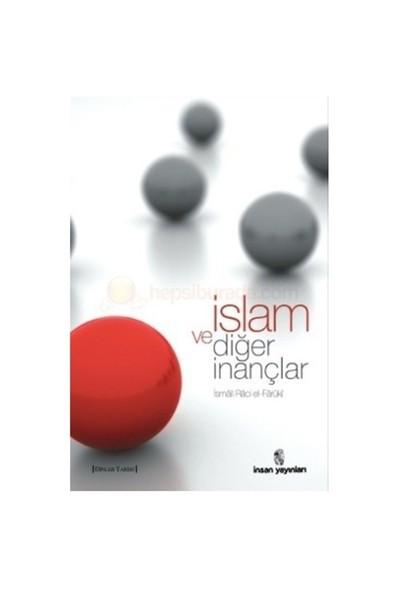 İslam Ve Diğer İnançlar-İsmail R. Faruki
