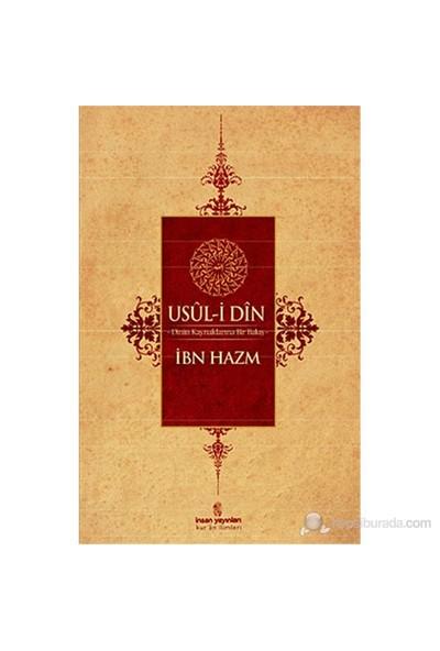 Usul-İ Din Dinin Kaynaklarına Bir Bakış-İbn Hazm