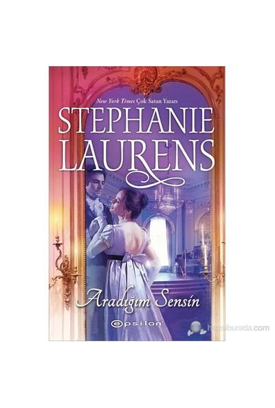 Aradığım Sensin-Stephanie Laurens