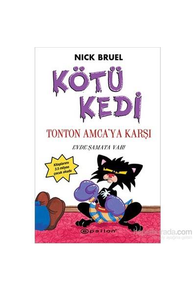 Kötü Kedi Ton Ton Amca'ya Karşı - Nick Bruel