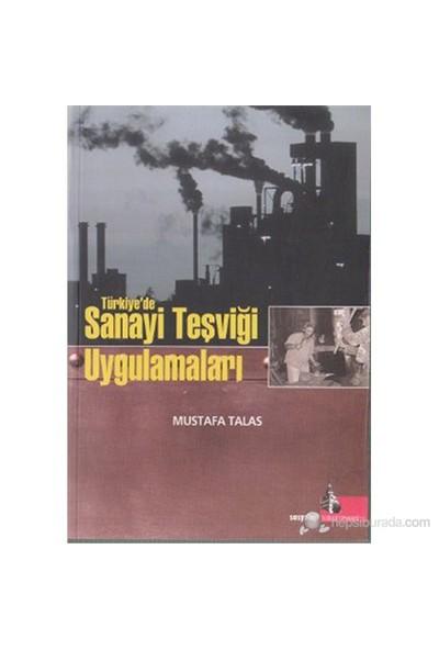 Türkiye'De Sanayi Teşviği Uygulamaları-Mustafa Talas