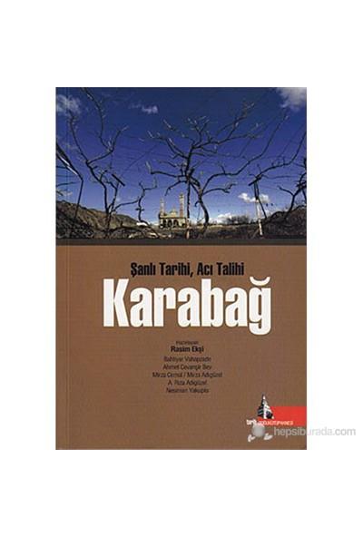 Karabağ (Şanlı Tarihi, Acı Talihi)-Rasim Ekşi