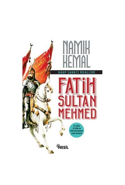 Fatih Sultan Mehmet-Namık Kemal