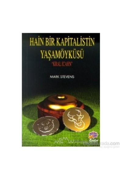 Hain Bir Kapitalistin Yaşamöyküsü Kral Icahn-Mark Stevens