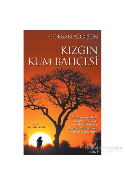 Kızgın Kum Bahçesi-Corban Addison