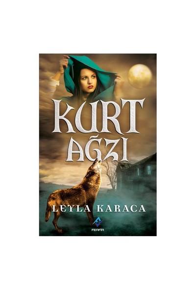 Kurt Ağzı-Leyla Karaca