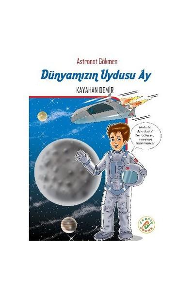 Astronot Gökmen 2: Dünyamızın Uydusu Ay-Kayahan Demir