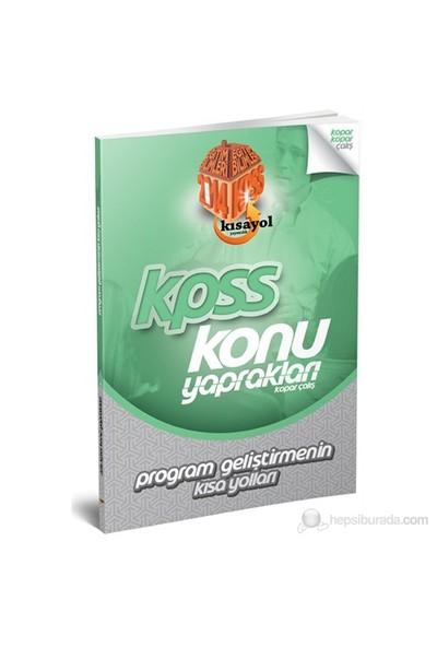 Kısayol Kpss 2014 Program Geliştirmenin Kısa Yolları Konu Yaprakları (Kopar Çalış)-Ömer Cem Karacaoğlu