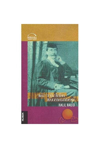 Bir Türkün Ruznamesi - Halil Halid