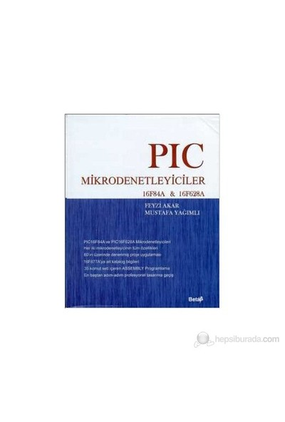 Pıc Mikrodenetleyiciler 16F84A - Mustafa Yağımlı