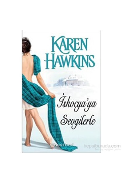 İskoçya'Ya Sevgilerle-Karen Hawkins