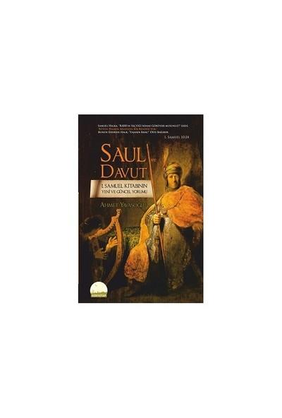 Saul Ve Davut - I. Samuel Kitabının Yeni Ve Güncel Yorumu-Ahmet Yavaşoğlu