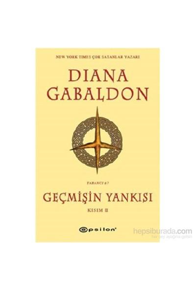 Geçmişin Yankısı Kısım II - Diana Gabaldon