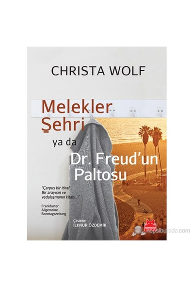 Melekler Şehri Ya Da Dr. Freud'Un Paltosu-Christa Wolf