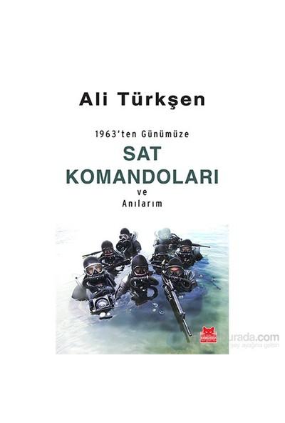 1963'ten Günümüze - Sat Komandoları Ve Anılarım - Ali Türkşen