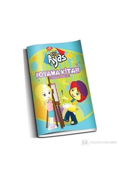 Ayas Boyama-Etkinlik Kitabı 3-Ayşe Şule Bilgiç
