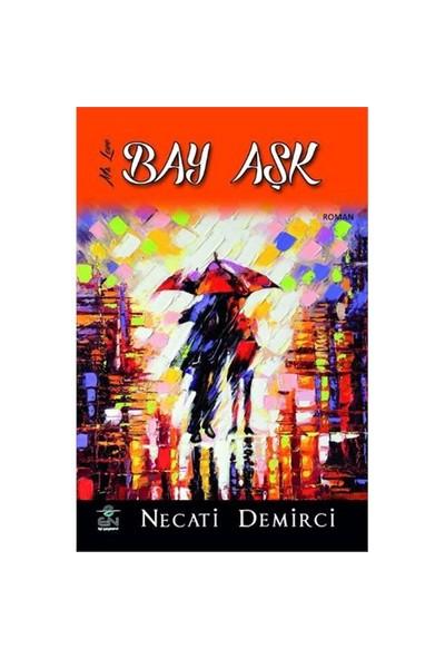 Bay Aşk-Necati Demirci
