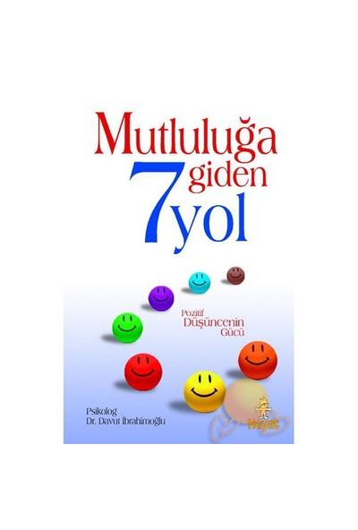 Mutluluğa Giden 7 Yol-Davut İbrahimoğlu