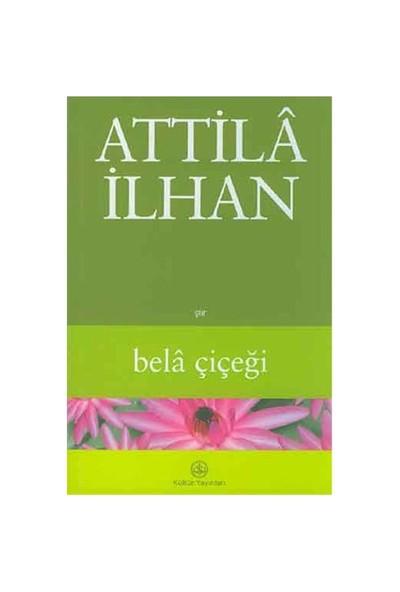 Bela Çiçeği - Attila İlhan