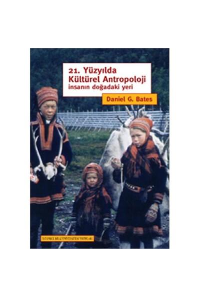 21. Yüzyılda Kültürel Antropoloji