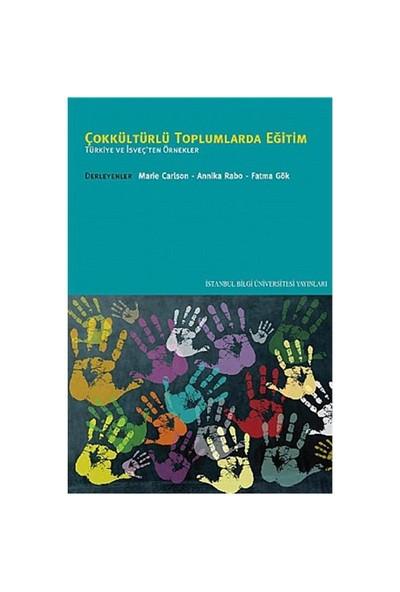 Çokkültürlü Toplumlarda Eğitim: Türkiye ve İsveç'ten Örnekler