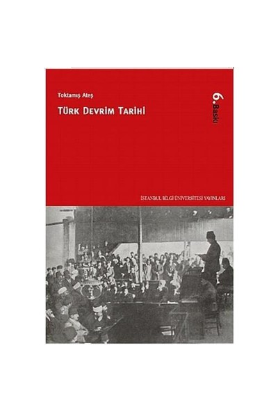 Türk Devrim Tarihi-Toktamış Ateş