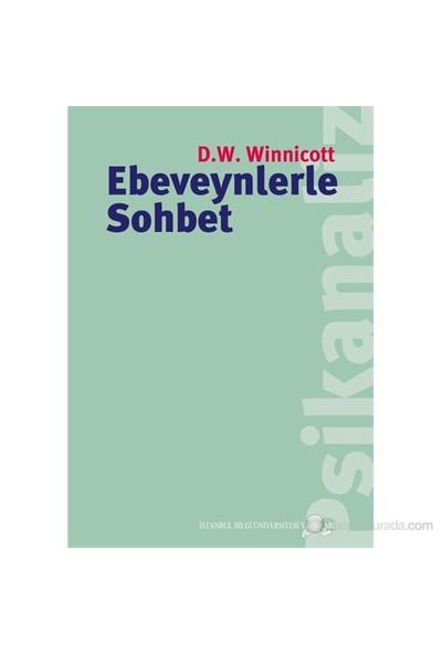 Ebeveynlerle Sohbet-Donald W. Winnicott