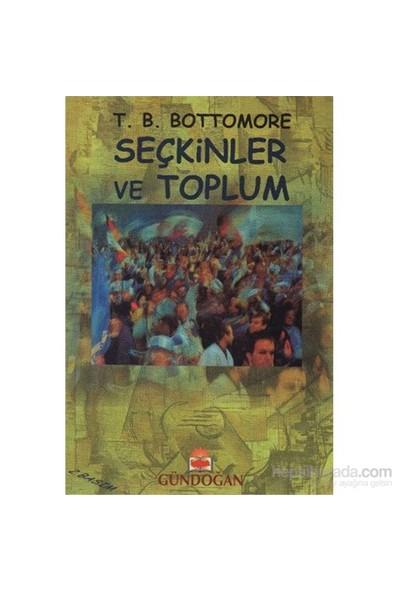 Seçkinler Ve Toplum-Tom B. Bottomore